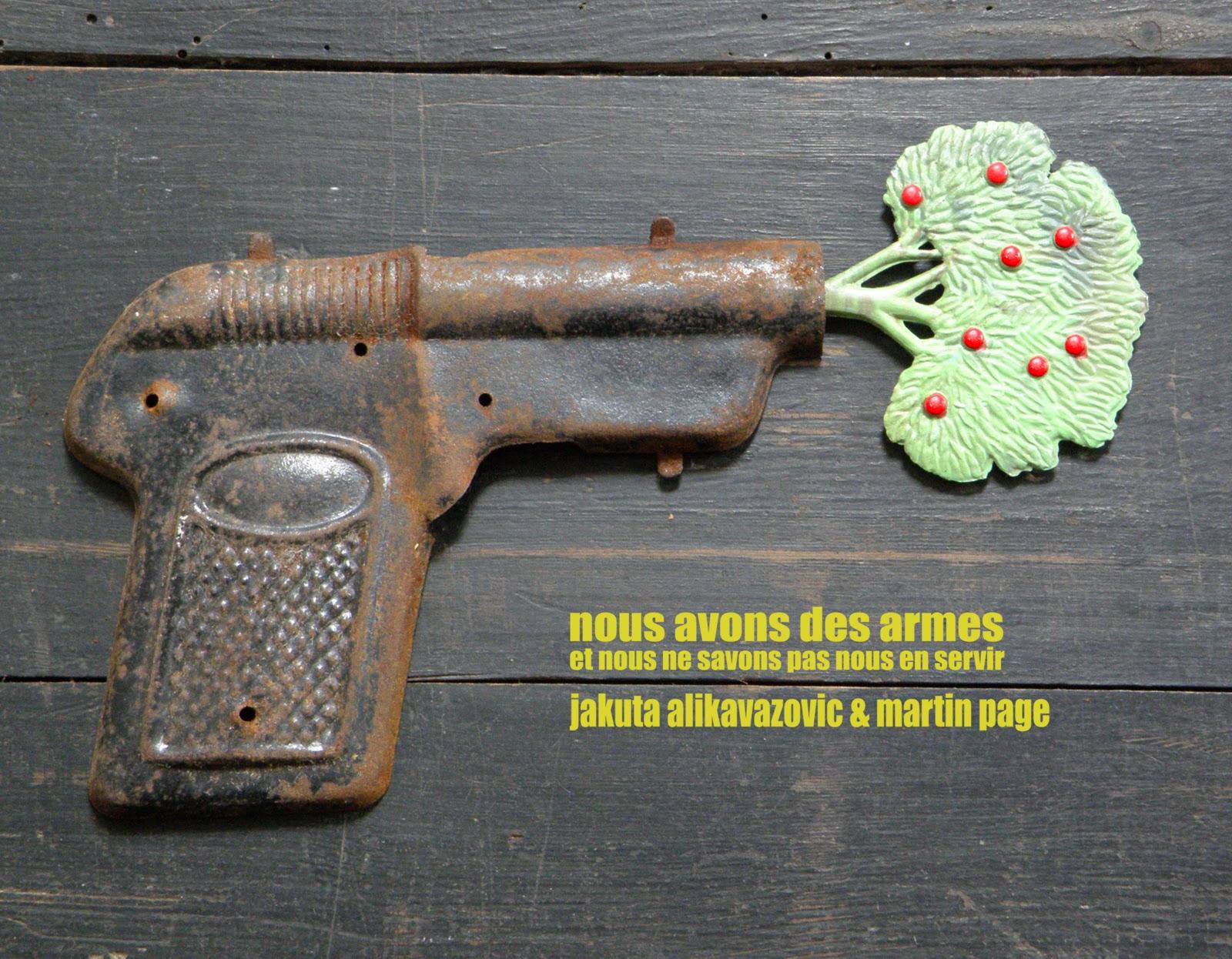 Nous avons des armes et nous ne savons pas nous en servir